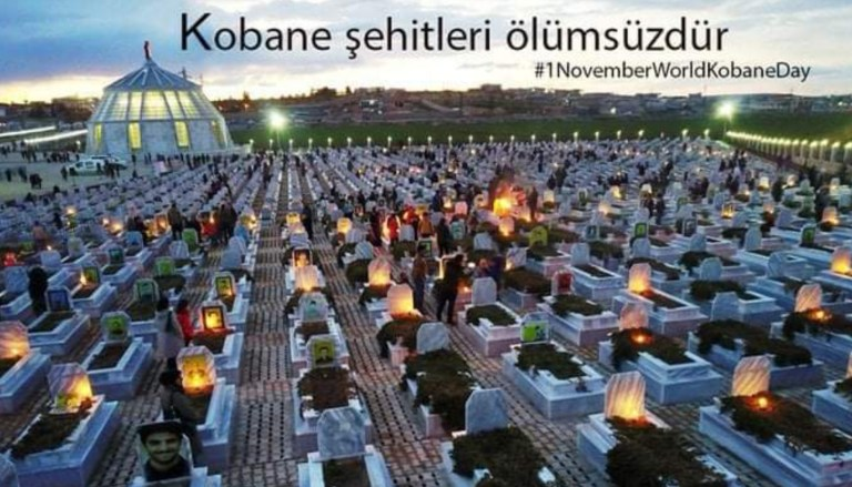 Kobane Şehitleri anısına saygıyla: 'Kobane düştü düşüyor'dan, 1 Kasım Dünya Kobane Günü, 2 Kasım Dünya Rojava Günü'ne