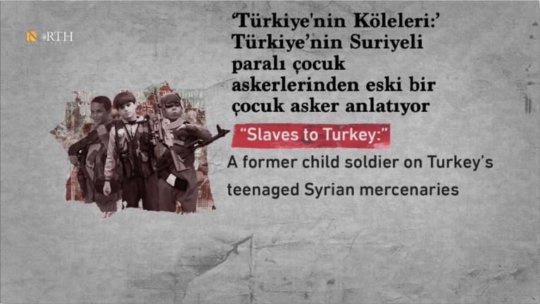 'Türkiye'nin Köleleri:' Türkiye'nin Suriyeli paralı çocuk askerlerinden eski bir çocuk asker anlatıyor
