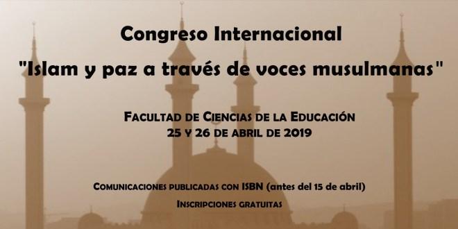 """Congreso Internacional """"Islam y paz a través de voces musulmanas"""", Universidad de Sevilla"""
