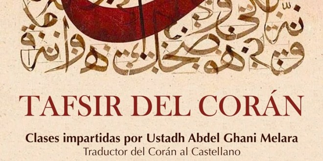 Clase de Tafsir, 28 de octubre – Sura de los Coligados, aleyas 39 a 48.
