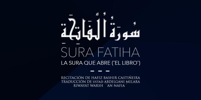 Videos de Recitación y traducción del Corán / Sura Fatiha