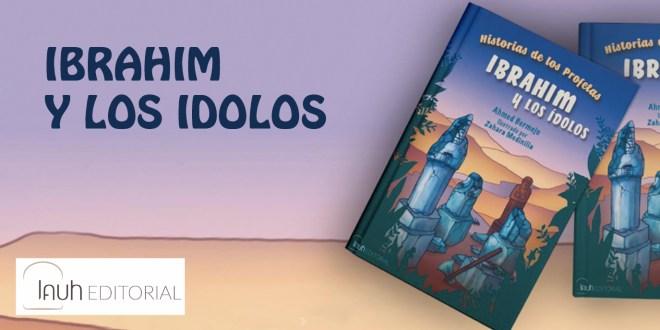 Ibrahim y los ídolos, Editorial Lauh