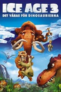 """Poster for the movie """"Ice Age 3: Det våras för dinosaurierna"""""""