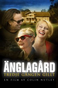 "Poster for the movie ""Änglagård - Tredje gången gillt"""