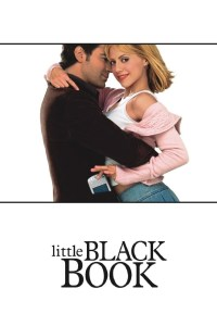 """Poster for the movie """"Little Black Book"""""""