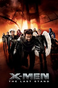 "Poster for the movie ""X-Men 3: Uppgörelsen"""