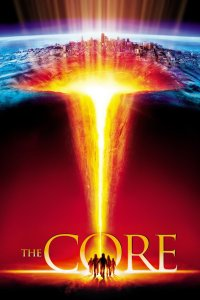"Poster for the movie ""The Core"""