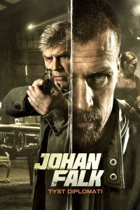 "Poster for the movie ""Johan Falk 14: Tyst diplomati"""