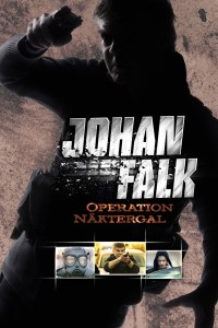 "Poster for the movie ""Johan Falk 05: Operation Näktergal"""