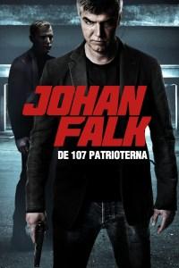 """Poster for the movie """"Johan Falk 08: De 107 patrioterna"""""""