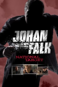 """Poster for the movie """"Johan Falk 03: National Target"""""""