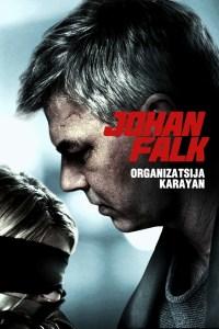 "Poster for the movie ""Johan Falk 10: Organizatsija Karayan"""