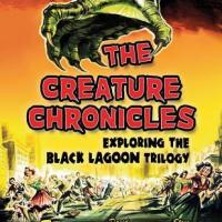 The Creature Chronicles by Tom Weaver, David Schecter & Steve Kronenberg - A Review