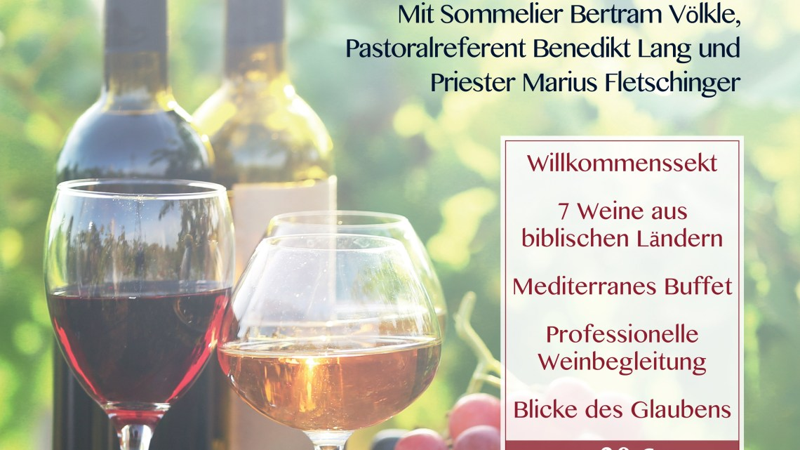 Biblische Weinprobe [Rückblick]
