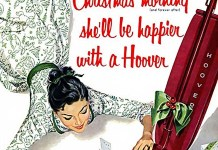"""Christmas morning she'll be happier with a Hoover"""