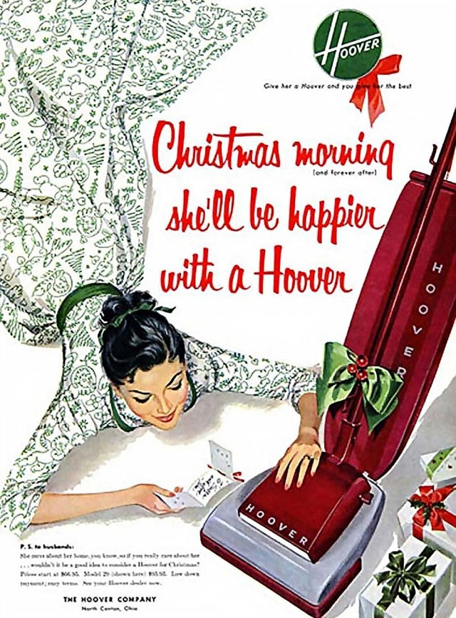 """""""Christmas morning she'll be happier with a Hoover"""""""
