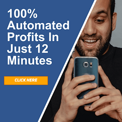 100% Automated Profits in just 12 minutes! Click Her to learn more now!
