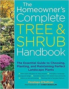 The Homeowner's Complete Tree & Shrub Handbook