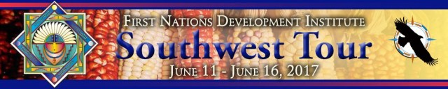 First Nations Development Institute Southwest Tour
