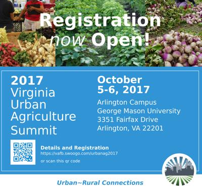 VIRGINIA URBAN AGRICULTURE SUMMIT October 5-6, 2017 George Mason University 3351 Fairfax Drive Arlington, VA 22201 703-993-8999