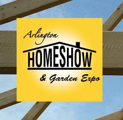 Arlington Homeshow & Garden Expo