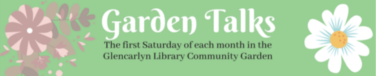 Library Garden Talks First Saturday of the month in the Glencarlyn Library Community Garden