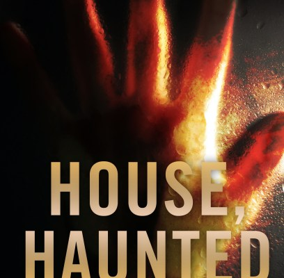 House, Haunted: new book release!