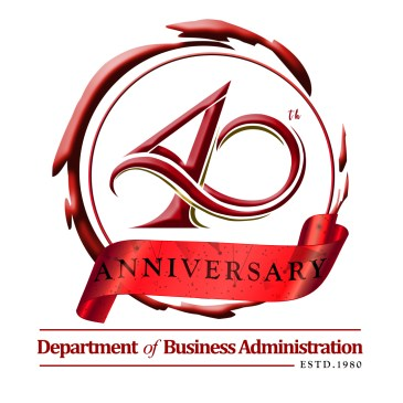 40th Anniversary Celebration of The Department of Business Administration