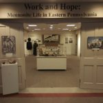 Work and Hope: Mennonite Life in Eastern Pennsylvania