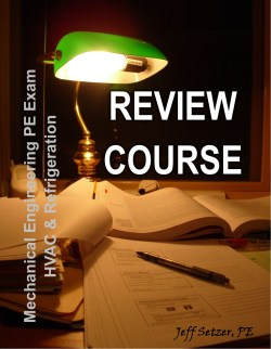 Mechanical Engineering HVAC and Refrigeration PE Exam Review Course