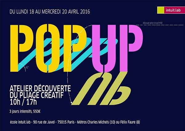 Flyer de la formation pop-up animée par Michel Ferrier à intuit lab Paris du 18 au 20 avril 2016 © Michel Ferrier