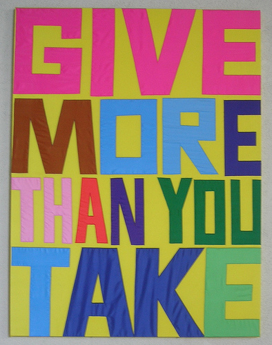 Life is about give and take