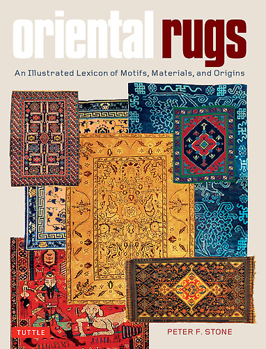 Book Review Oriental Rugs An Illustrated Lexicon of Motifs Materials and Origins