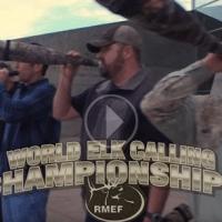 RMEF 2017 World Elk Calling Championship