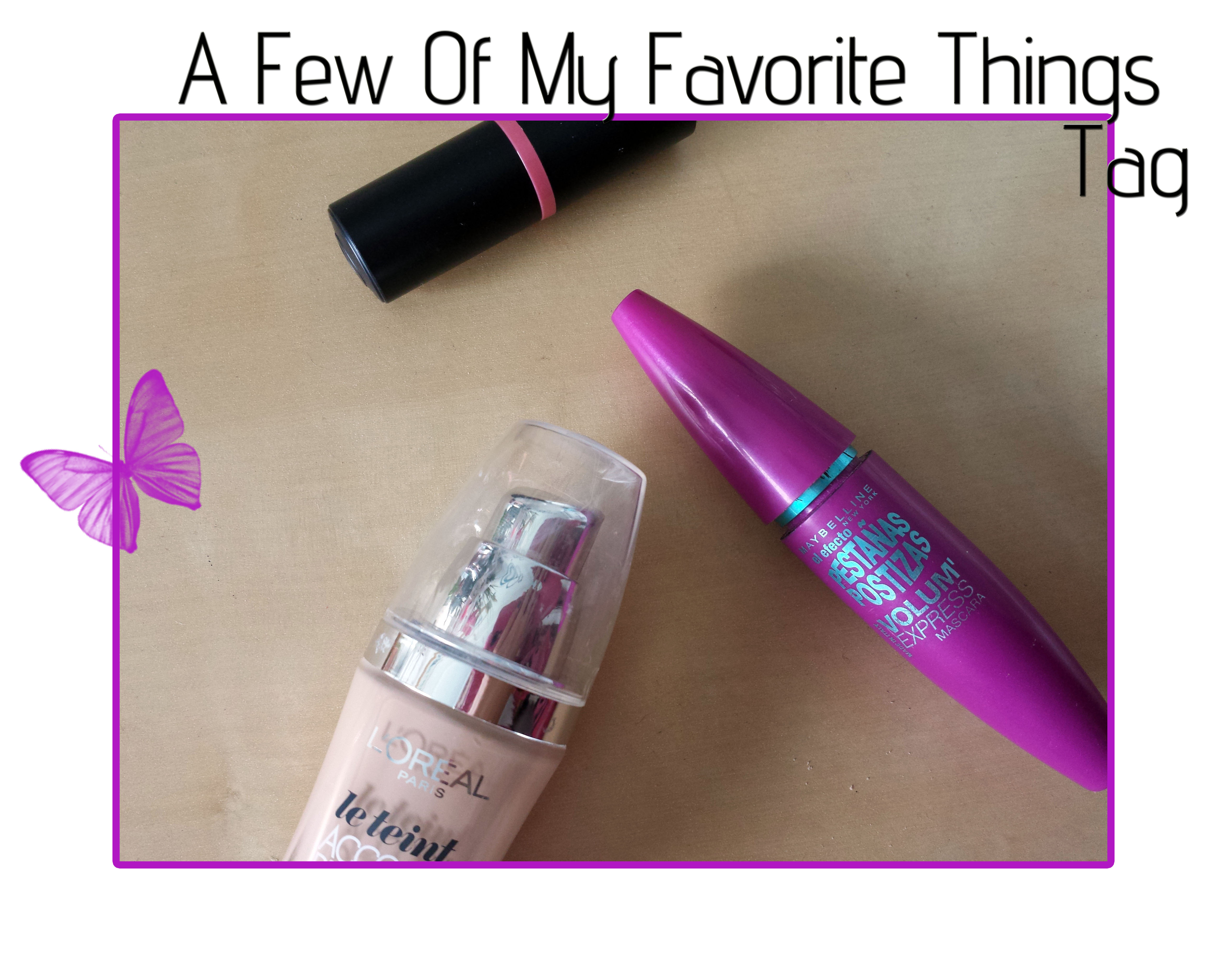 A Few Of My Favorite Things Tag Mia Bella Beautopia By