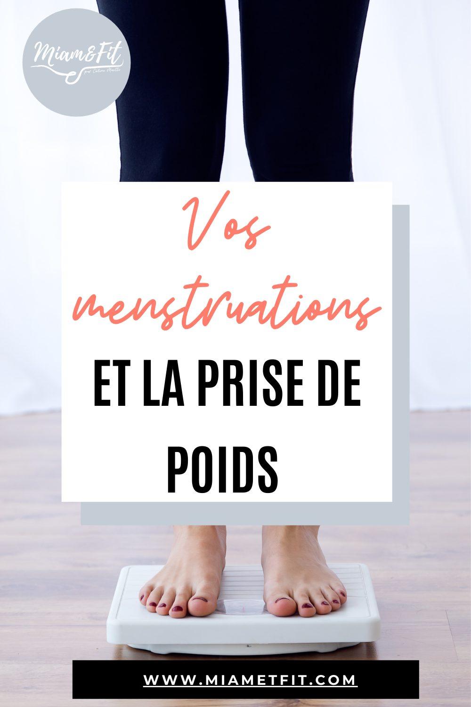 Les menstruations et la prise de poids