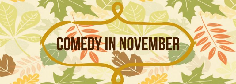 Comedy Shows in November