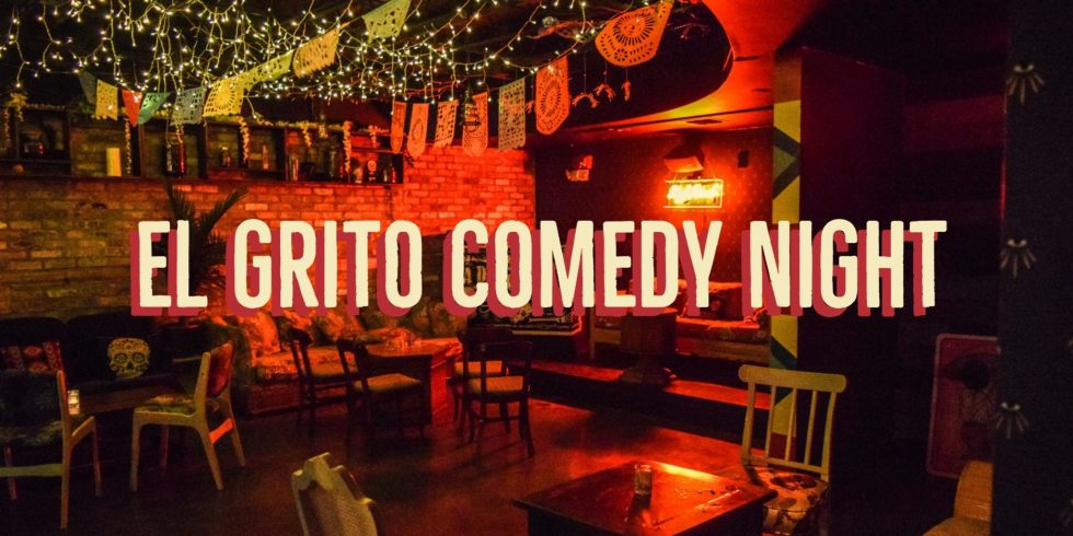 El Grito Comedy Night
