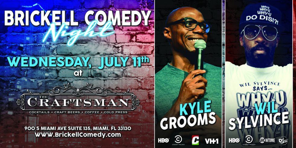 Brickell Comedy Night with Wil Sylvince and Kyle Grooms