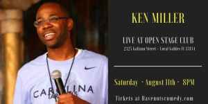 Have Nots Comedy LIVE in Coral Gables with Ken Miller