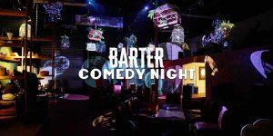 Barter Comedy Night