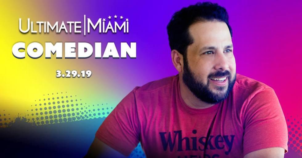 Ultimate Miami Comedian 2019