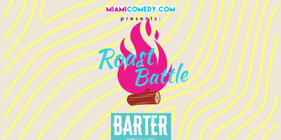 Miami Comedy Roast Battle