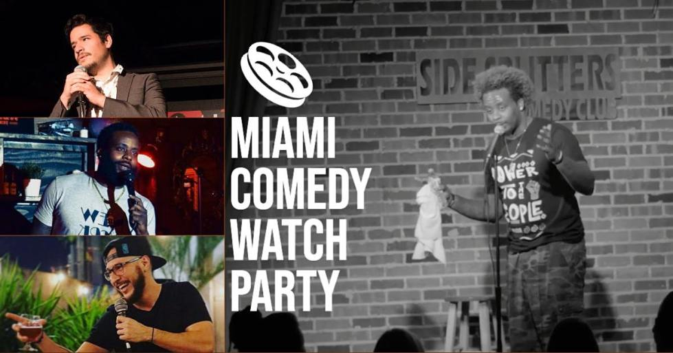 Miami Comedy Watch Party