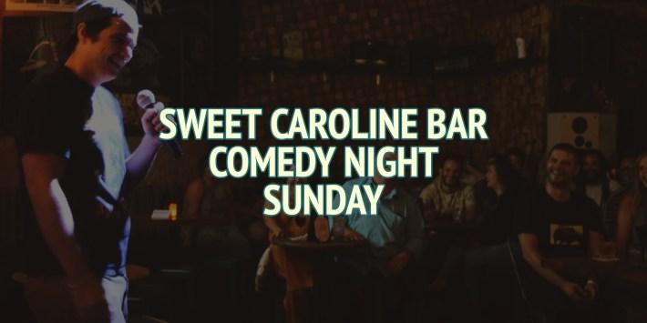 Sweet Caroline Karaoke Bar Sunday Comedy Night