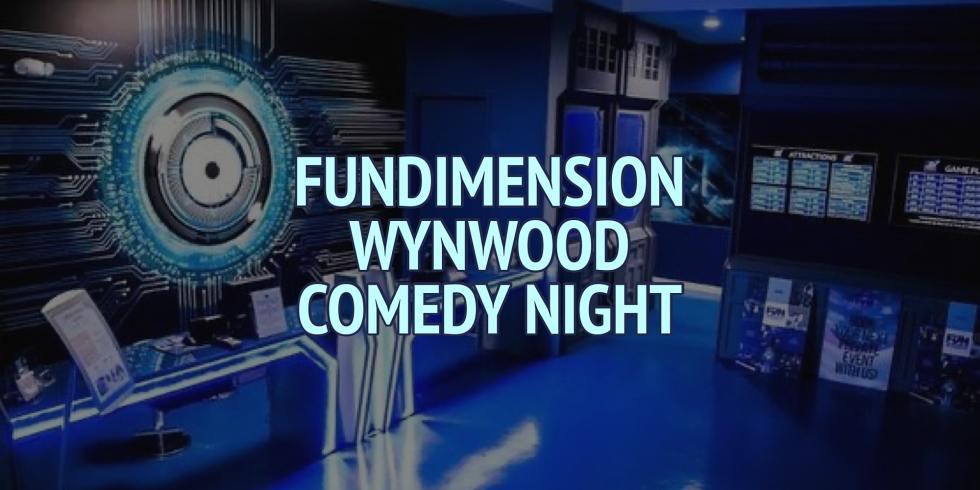 Fundimension Wynwood Comedy Night (Saturday)