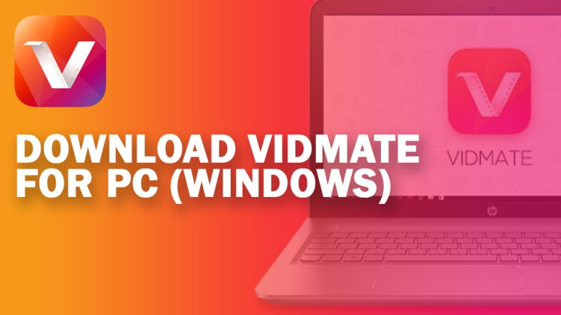 Advantages of the Vidmate Video Downloader for PC TECHUNZ