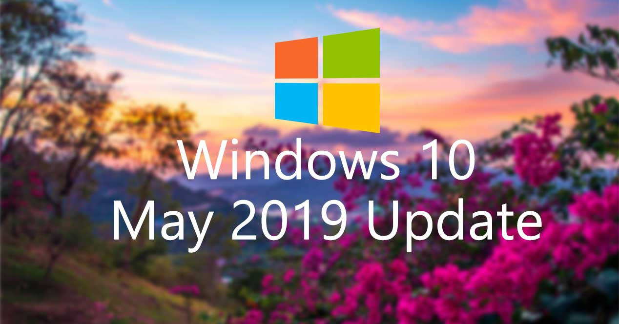 Windows 10 May 2019 Update Announced, Insiders Get it First