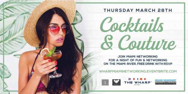 Cocktails and Couture Miami Networking