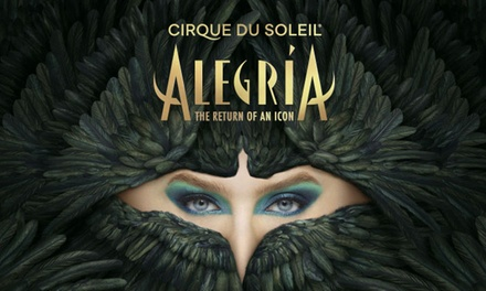 """Presale: Cirque du Soleil """"Alegría"""" (December 26–January 23)"""